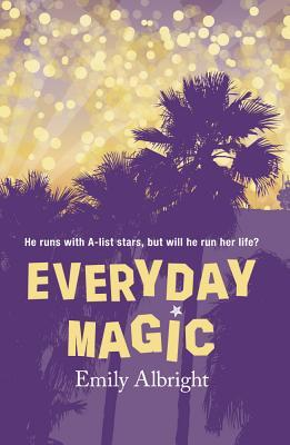 Everyday Magic by Emily Albright – Spotlight and Giveaway