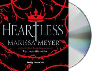 Heartless by Marissa Meyer: Audiobook Review