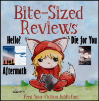 Bite-Sized Reviews: Hello?, Aftermath, and Die for You