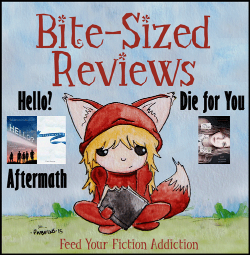 bite-sized-reviews_hello_aftermath_die_for_you