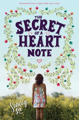 The Secret of a Heart Note by Stacey Lee – Review