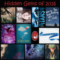 Top Ten Hidden Gems of 2016