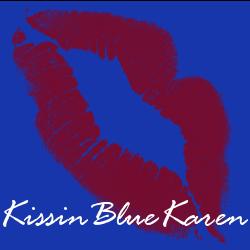 Kissin' Blue Karen