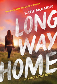 Long Way Home by Katie McGarry – 5 Star Review, Excerpt & Giveaway