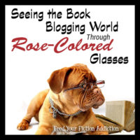 Seeing the Book Blogging World Through Rose-Colored Glasses: Let's Discuss