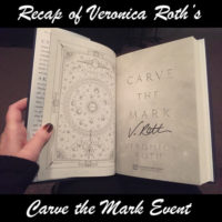 Recap of Veronica Roth's Carve the Mark Event