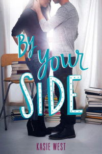 By Your Side & The Fill-In Boyfriend by Kasie West