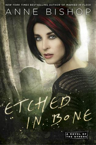 Etched in Bone by Anne Bishop: Review