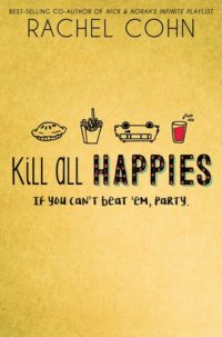 Kill All Happies by Rachel Cohn: Review & Giveaway