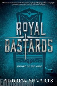 Royal Bastards by Andrew Shvarts: A Deliciously Dastardly Read!