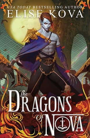 The Dragons of Nova by Elise Kova