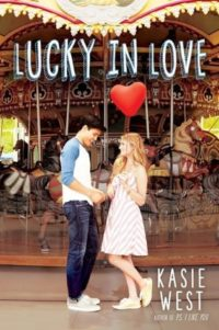 Lucky in Love by Kasie West: Review, Giveaway & West's Top Ten Addictions (with a Twist!)