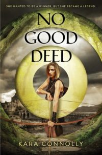 No Good Deed by Kara Connolly: A Fun Time-Travel Take on Robin Hood!