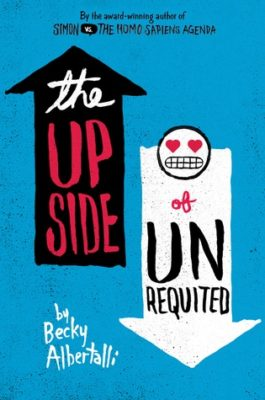 Bite-Sized Reviews of The Upside of Unrequited, The Unlikelies, Dead Ed in My Head, and Bang