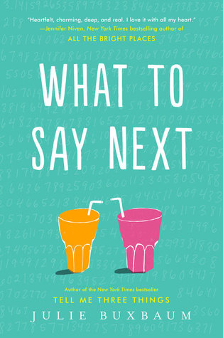 What to Say Next by Julie Buxbaum: An All-Time Favorite!