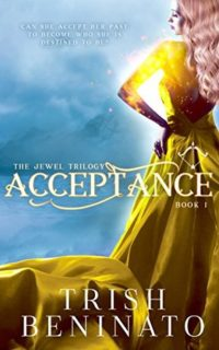 Acceptance by Trish Beninato: Spotlight of a Book Edited by Me, Nook Reader Giveaway & Trish's Top Ten Addictions