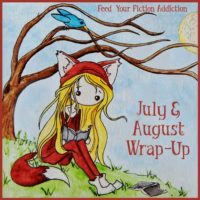 July & August Wrap-Up & Best of the Bunch