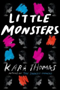 Little Monsters by Kara Thomas: A Shockingly Spooky Read! (Review & Giveaway)
