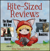 Bite-Sized Reviews of The Blood Will Dry, Hunted, Hostage, and Monstress