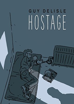 Hostage by Guy Delisle