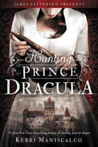 Hunting Prince Dracula by Kerri Maniscalco: Review & Giveaway