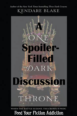 A Spoiler-Filled Discussion of One Dark Throne by Kendare