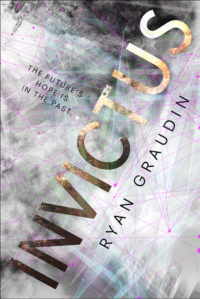 Invictus by Ryan Graudin: Review & Giveaway (Plus My Invictus Haiku)