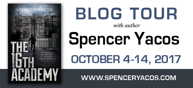 The 16th Academy by Spencer Yacos: Review & Yacos's Thoughts on YA Perfection