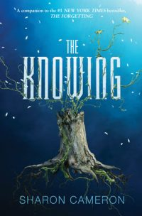 The Knowing by Sharon Cameron: 5-Star Review & Giveaway!