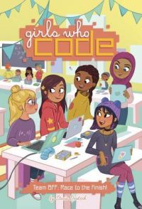Team BFF: Race to the Finish by Stacia Deutsch & other Girls Who Code Books