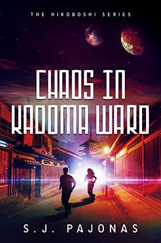 Chaos in Kadoma Ward by S.J. Pajonas