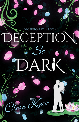 Deception So Dark by Clara Kensie