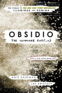 Obsidio by Amie Kaufman and Jay Kristoff: All-Time Favorite Review & Giveaway!