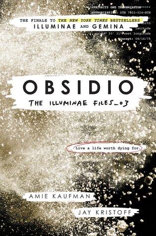 Obsidio by Amie Kaufman, Jay Kristoff