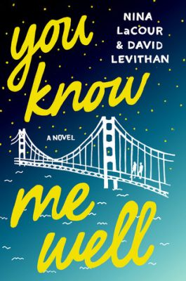 You Know Me Wellby Nina LaCour and David Levithan: A Dual Review with Danielle Hammelef