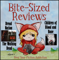 Bite-Sized Reviews of Children of Blood and Bone, Dread Nation and The Walking Dead Graphic Novels