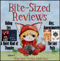 Bite-Sized Reviews of Hiding Lies, A Quiet Kind of Thunder, Alex Approximately & The Lost Path
