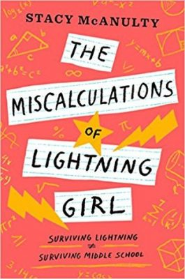 The Miscalculations of Lightning Girl by Stacy McAnulty: Review & Giveaway