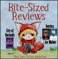 Bite-Sized Reviews of City of Bastards, Everless & Ice Wolves