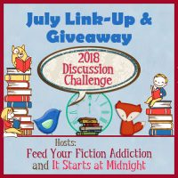 July 2018 Discussion Challenge Link-Up & Giveaway