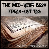 The Mid-Year Book Freak-Out Tag