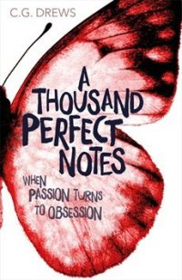 A Thousand Perfect Notes by C.G. Drews: Review & Giveaway