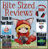 Bite-Sized Reviews of Listen to Your Heart, Warcross & Wildcard, Girls Like Us