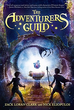 The Adventurers Guild by Zack Loran Clark, Nick Eliopulos