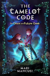 The Camelot Code: The Once and Future Geek by Mari Mancusi – Review & Giveaway