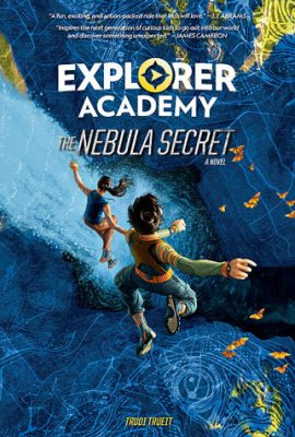 Explorer Academy: The Nebula Secret by Trudy Trueit – Review & Giveaway
