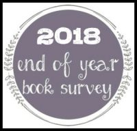 2018 End of Year Book Survey (& Year in Graphs!)