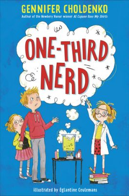 One-Third Nerd by Gennifer Choldenko: Review & Giveaway