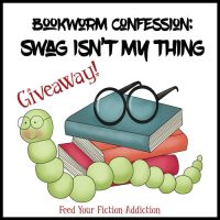Bookworm Confession: Swag Isn't My Thing. Let's Discuss. (Plus a Giveaway)