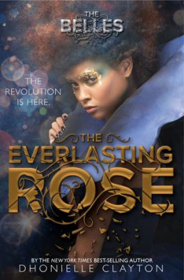 The Everlasting Rose by Dhonielle Clayton – Excerpt & Giveaway